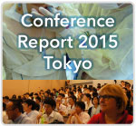 Conference Report 2015 Tokyo